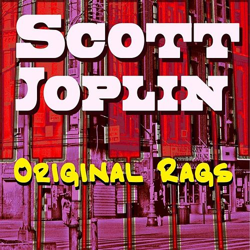 Original Rags by Scott Joplin