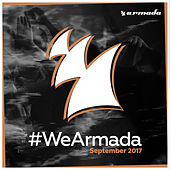#WeArmada 2017 - September by Various Artists