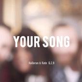 Your Song de Halloran & Kate