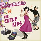 Micky Modelle Vs Cutup Kids de Micky Modelle