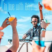 In Love with Ibiza by Various Artists