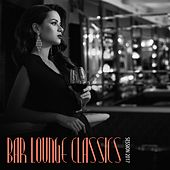 Bar Lounge Classics: Session 2017 by Various Artists