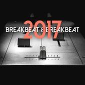 Breakbeat & Breakbeat 2017 von Various Artists