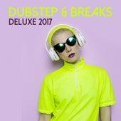 Dubstep & Breaks Deluxe 2017 von Various Artists