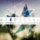 Deep Royal (Selected Chillhouse Rhythms) von Various Artists