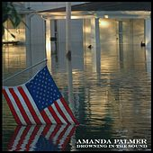 Drowning in the Sound by Amanda Palmer