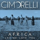 Africa / Let Me Love You de Cimorelli