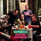 Desayuno Continental de Hombres G