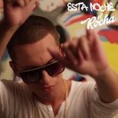 Esta Noche by Rocha
