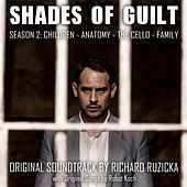 Shades of Guilt - Season 2 (Original Motion Picture Soundtrack) by Various Artists