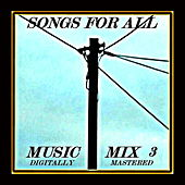 Songs for All - Music Mix Vol.3 by Various Artists