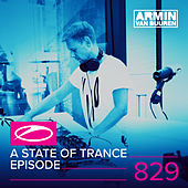 A State Of Trance Episode 829 by Various Artists