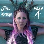 Plan A von Julii Romero
