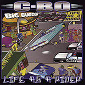 Life As A Rider by C-BO
