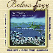 Bolero Jazz: Detalles - Tributo a Roberto Carlos by Various Artists