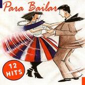 Para Bailar - 12 Hits de Various Artists