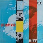 Get Happy with Freddie Redd (Remastered) di Freddie Redd