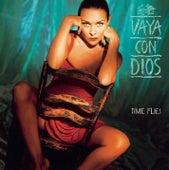 Time Flies by Vaya Con Dios