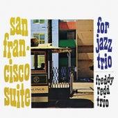 San Francisco Suite (Remastered) di Freddie Redd