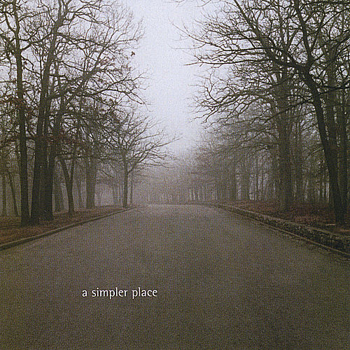 A Simpler Place by Leonard Brothers