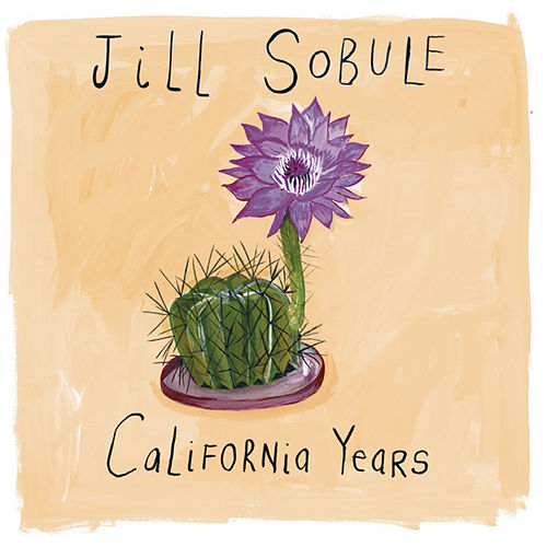 California Years by Jill Sobule