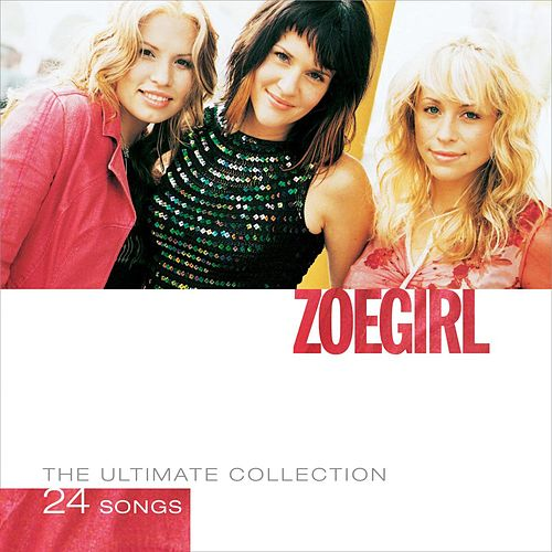 The Ultimate Collection by ZOEgirl
