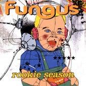 The Rookie Season by Fungus