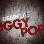 Deep Cuts by Iggy Pop