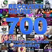 Recovery House 700: The 700th Compilation Anniversary von Various Artists