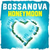Bossanova Honeymoon de Various Artists
