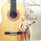 Violões do Pará (Disco Dois) de Various Artists