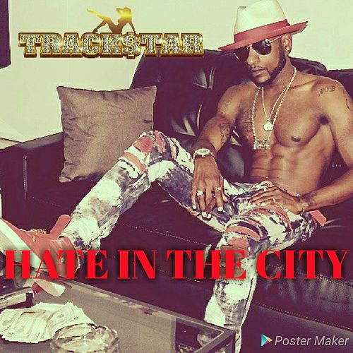 Hate in the City by Trackstar