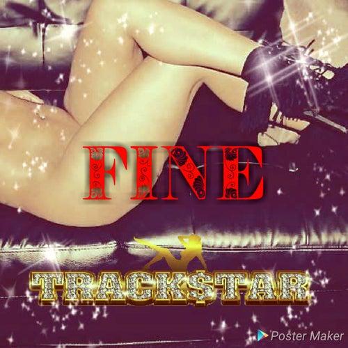 Fine by Trackstar