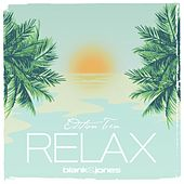Relax Edition 10 von Blank & Jones
