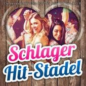 Schlager Hit-Stadel - Die besten Discofox Hits 2017 für deine Fox Party 2018 by Various Artists