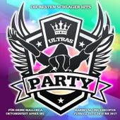 Party Ultras - Die besten Schlager Hits für deine Mallorca Oktoberfest Apres Ski Karneval und Discofox Fussball Fete 2016 bis 2017 von Various Artists