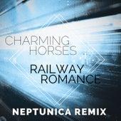 Railway Romance (Neptunica Remix) von Charming Horses