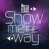 Show Me the Way by Marco with Seba