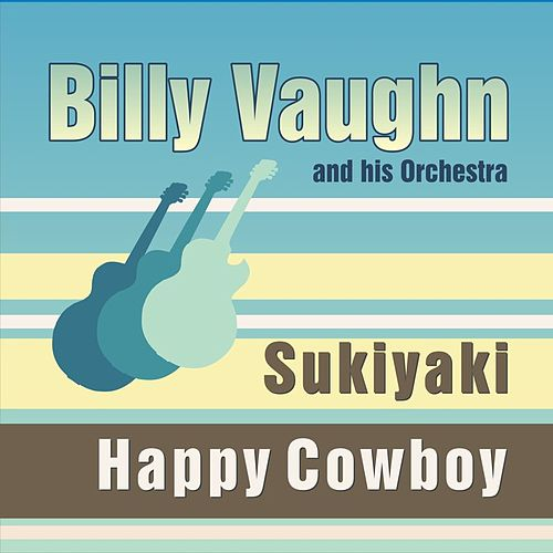 Sukiyaki by Billy Vaughn