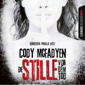 Die Stille vor dem Tod - Smoky Barrett 5 (Ungekürzt) von Cody McFadyen