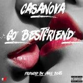 Go Best Friend by Casanova