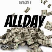 All Day by Hoodrich V