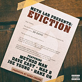 Eviction von Meth Lab Presents