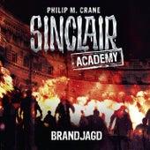 Sinclair Academy, Folge 12: Brandjagd (Gekürzt) von John Sinclair