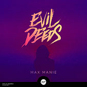 Evil Deeds EP by Max Manie