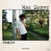 Make It Me by Max Gomez