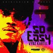 So Easy by VYBZ Kartel