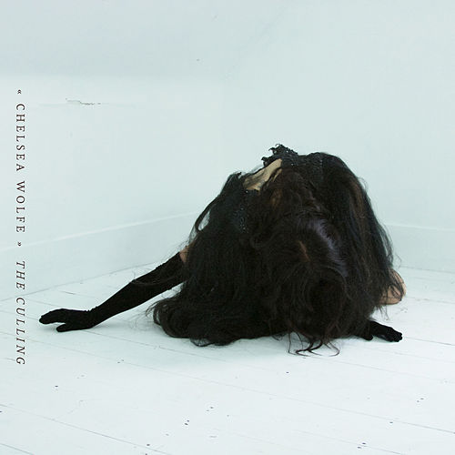 The Culling by Chelsea Wolfe