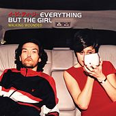 Walking Wounded (Deluxe Edition) by Everything But the Girl