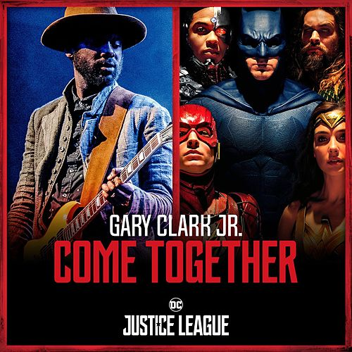 Come Together de Gary Clark Jr.